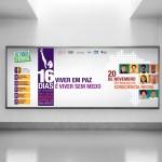 Painel - 16 Dias de Ativismo pelo Fim da Violência Contra as Mulheres